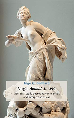 9781909254169: Virgil, Aeneid, 4.1-299: Latin Text, Study Questions, Commentary and Interpretative Essays