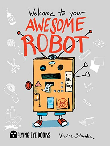 9781909263000: Welcome to Your Awesome Robot