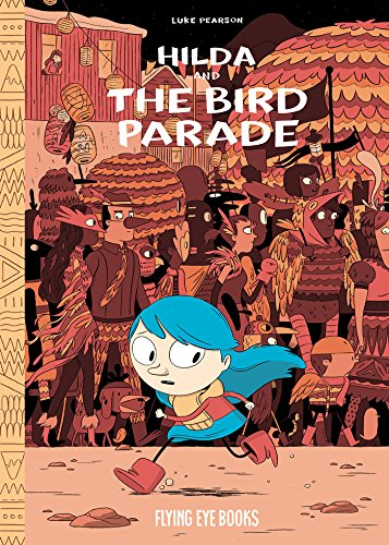 9781909263062: Hilda and the Bird Parade: Book 3 (Hildafolk 3)