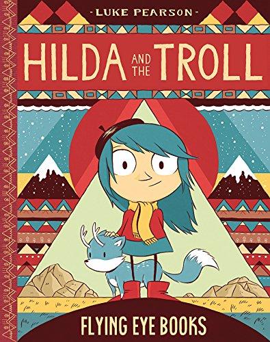 9781909263147: Hilda and the Troll: Book 1