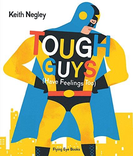 9781909263666: Tough Guys Have Feelings Too