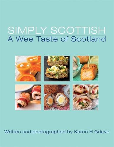 9781909266018: Simply Scottish a Wee Taste of Scotland