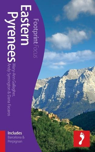 Eastern Pyrenees Footprint Focus Guide: (includes Barcelona & Perpignan): Gallagher, Mary-Ann; ...
