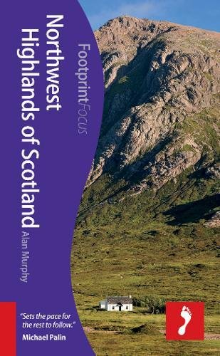 9781909268241: Northwest Highlands of Scotland (Footprint Focus)