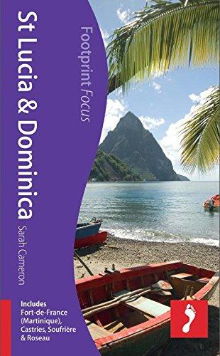 St Lucia & Dominica: Includes Fort-De-France (Martinique), Castries, Soufrière & ...