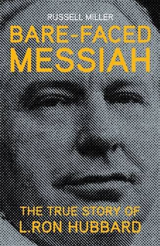 9781909269149: Bare-faced Messiah - the True Story of L. Ron Hubbard