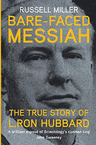 9781909269361: Bare-Faced Messiah: The True Story of L. Ron Hubbard
