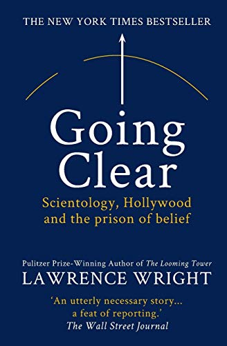 9781909269408: Going Clear: Scientology, Hollywood and the Prison of Belief