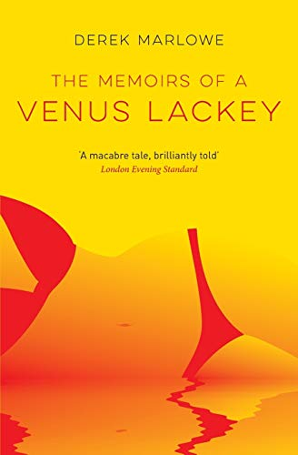 9781909269699: The Memoirs of a Venus Lackey (The Derek Marlowe Collection)