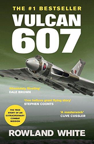 9781909269828: Vulcan 607: A true Military Aviation classic