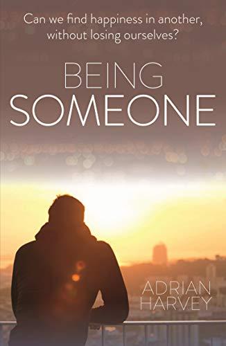 Being Someone: Adrian Harvey