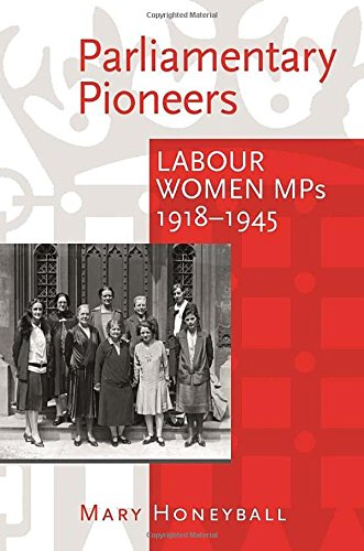 Parliamentary Pioneers: Labour Women MPs 1918-1945: Mary Honeyball