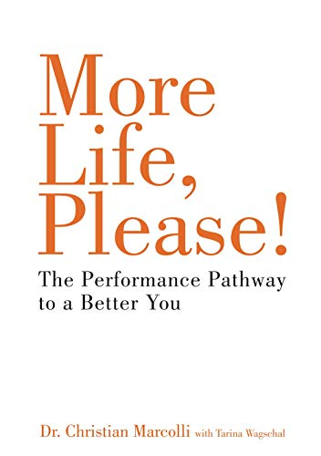 9781909273931: More Life, Please!: 6Ps to Health, Wealth and Happiness