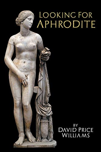 9781909276512: Looking for Aphrodite