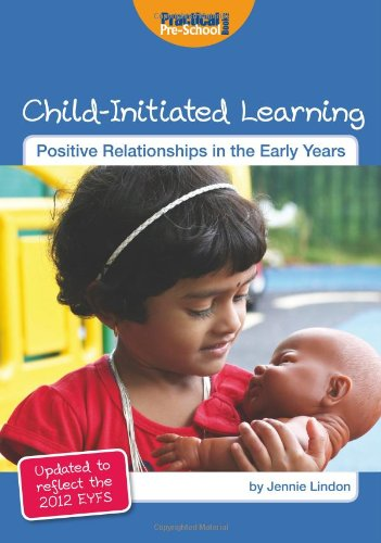 9781909280205: Child-Initiated Learning (Positive Relationships in the Early Years)