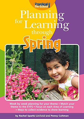 Planning for Learning through Spring: Sparks-Linfield, Rachel; Coltman, Penny