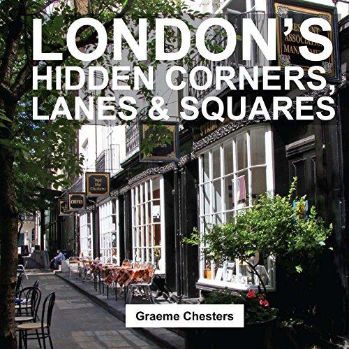 9781909282698: London's Hidden Corners, Lanes & Squares