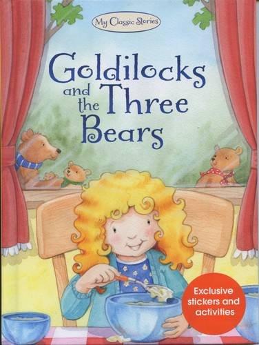 9781909290051: Goldilocks and the Three Bears (My Favourite Fairytales)