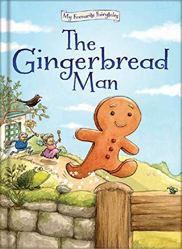 9781909290099: The Gingerbread Man (My Favourite Fairytales)