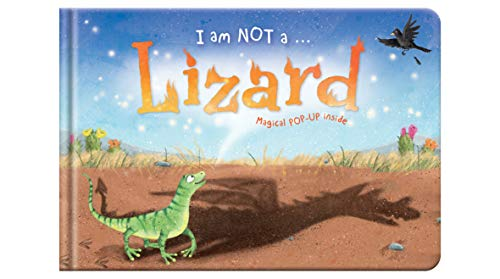9781909290785: I am Not a...Lizard: Cased Picture Story Board Book with Magical Pop-Up Ending