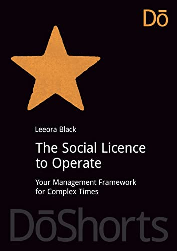 The Social Licence to Operate: Leeora Black