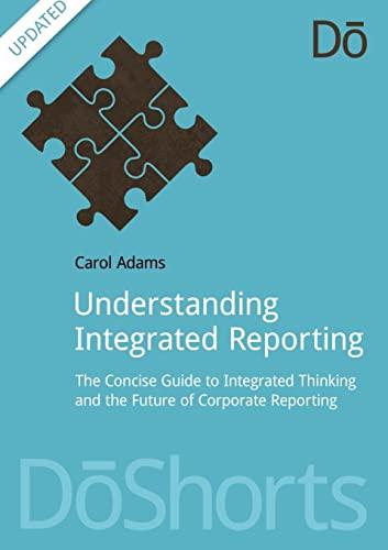 Understanding Integrated Reporting: Adams, Carol A.