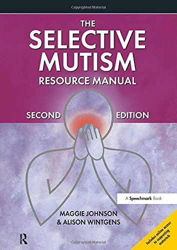9781909301337: The Selective Mutism Resource Manual: 2nd Edition (A Speechmark Practical Sourcebook)