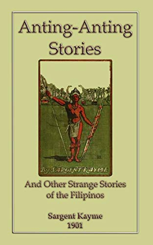 9781909302174: Anting-Anting Stories and Other Strange Tales of the Filipinos