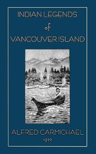 9781909302181: Indian Legends of Vancouver Island