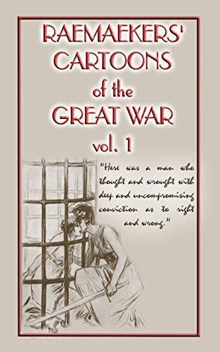 9781909302792: Raemaekers Cartoons of the Great War Vol. 1