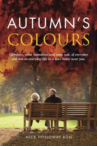 Autumn's Colours: Holloway, Mr Nick