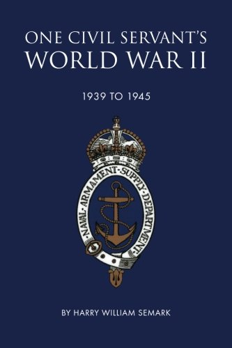 9781909304833: One Civil Servant's World War 11: 1939-1945
