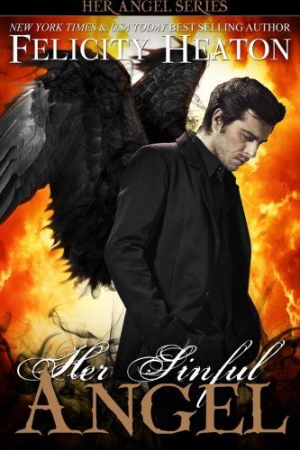 9781909306721: Her Sinful Angel: Her Angel Romance Series