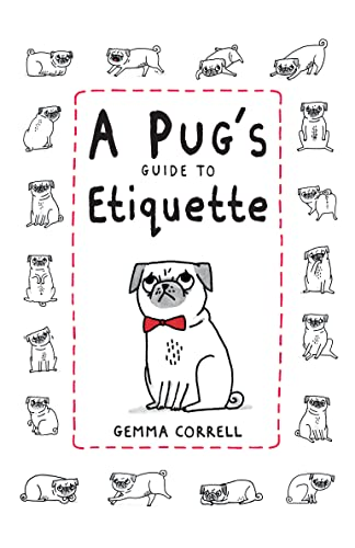 9781909313033: A Pug's Guide to Etiquette