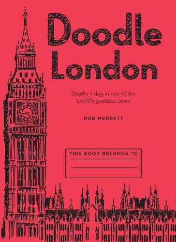 9781909313095: Doodle London: Doodle a Day in One of the Greatest Cities in the World