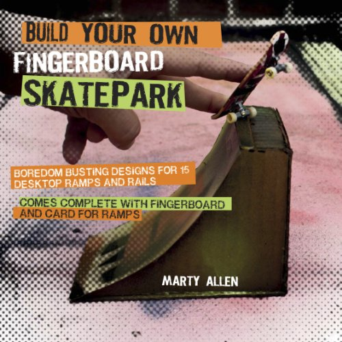 Build Your Own Fingerboard Skatepark: Marty Allen