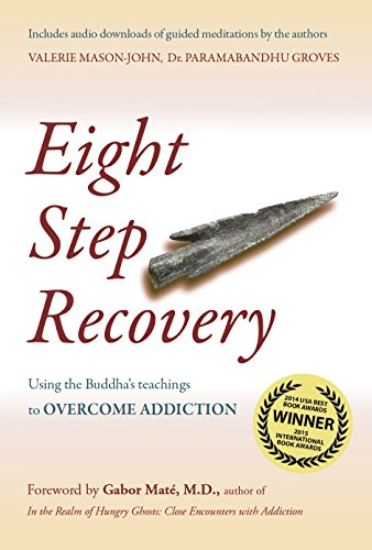 9781909314023: Eight Step Recovery: Using the Buddha's Teachings to Overcome Addiction