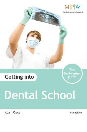 Getting into Dental School: Cross, Adam