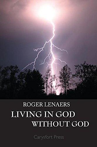 Living in God without God: Lenaers, Roger