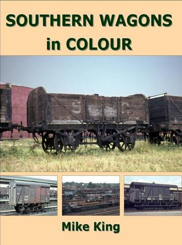 Southern Wagons in Colour: Smith, Mike