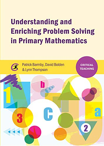 9781909330696: Understanding and Enriching Problem Solving in Primary Mathematics (Critical Teaching)