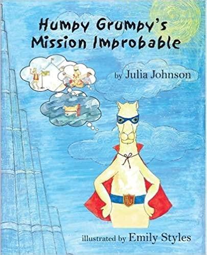 Humpy Grumpy's Mission Improbable: Johnson, Julia/ Styles,