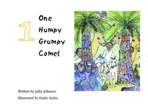 One Humpy Grumpy Camel (Paperback): Julia Johnson