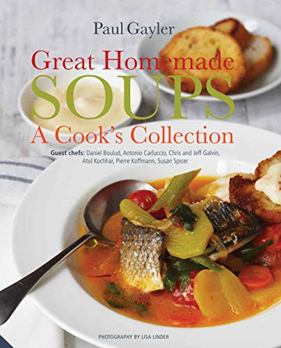9781909342231: Great Homemade Soups: A Cook's Collection