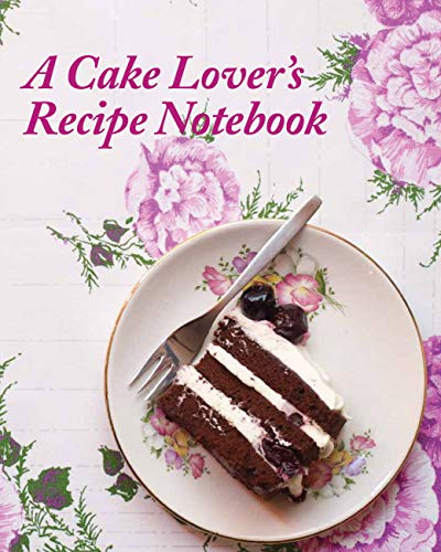 9781909342361: A Cake Lover's Recipe Notebook