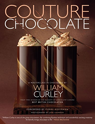 9781909342453: Couture Chocolate: A Masterclass in Chocolate