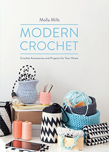 9781909342682: Modern Crochet: Crochet Accessories and Projects for Your Home