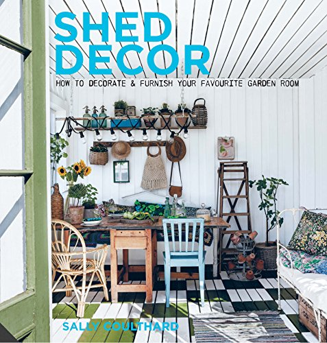 Shed Decor (Hardcover): Sally Coulthard