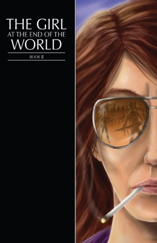 9781909348608: The Girl at the End of the World Book 2 (Girl Cover)