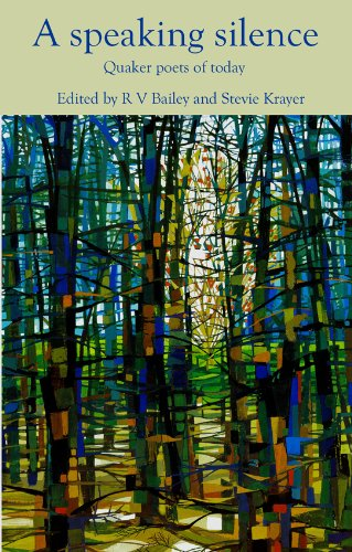 9781909357303: A Speaking Silence: Quaker Poets of Today